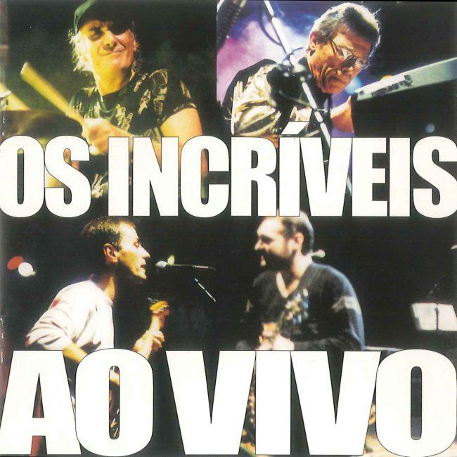 Os incriveis - Ao Vivo - 2001